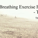 A Breathing Exercise For Anxiety – That Works