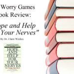 """Book Review:  """"Hope and Help For Your Nerves"""",  by Dr. Claire Weekes"""
