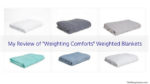 My Review of Weighting Comforts' Weighted Blankets